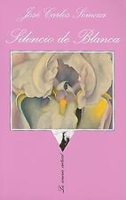 Silencio De Blanca (La Sonrisa Vertical) (Spanish Edition)-ExLibrary