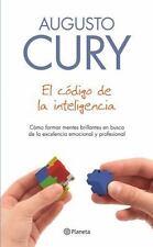EL C=DIGO DE LA INTELIGENCIA/ THE INTELLIGENCE CODE - CURY, AUGUSTO - NEW BOOK
