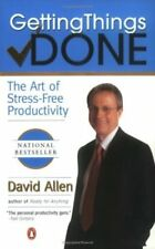 Getting Things Done: The Art of Stress-Free Productivity by Allen, David