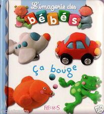 Jeunesse - L'Imagerie des Bébés - Ça Bouge - Eds. Fleurus - 2008