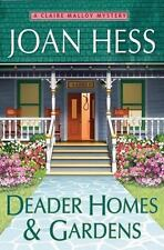 Deader Homes and Gardens 18 by Joan Hess (2012, Hardcover) Cozy Mystery