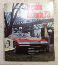Guide de l'Auto 1973 Original - Jacques Duval / Autographié par l'auteur en 73