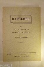 Ratgeber für wirtschaftliche Verordnungsweise in der Kassenpraxis, 1955, 16 S.