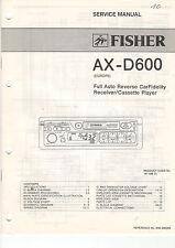 Fischer Service Anleitung Manual Konvolut AX-D600 985 E300P E200P CR-W9025 B1130