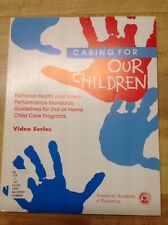 homeschool videos Caring For Our Children  guidelines for out of home child care
