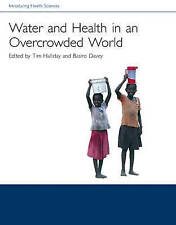 INTRODUCING HEALTH SCIENCES: WATER AND HEALTH IN AN OVERCROWDED WORLD., Halliday