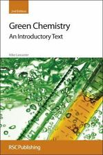 Green Chemistry: An Introductory Text (Hardback or Cased Book)