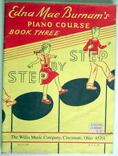 1959'S EDNA MAE BURNAM'S PIANO COURSE BOOK THREE (YELLOW), STEP BY STEP