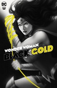 WONDER WOMAN BLACK AND GOLD #1 CVR A JEN BARTEL 6/22/21 FREE SHIPPING AVAILABLE