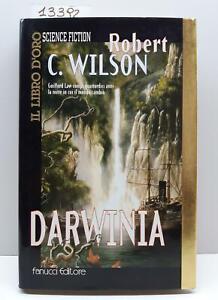 Robert C. Wilson Darwinia Fanucci 1999 1° edizione