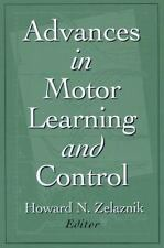 Advances in Motor Learning and Control