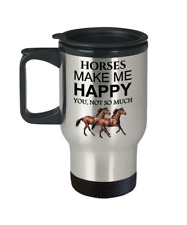 Horse Travel Mug, Equine Lovers Gift, Horses Make Me Happy, 14oz Stainless Steel