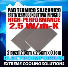 PAD TERMICO HIGH PERFORMANCE 2PZ 2,5 x 2,5 cm x 1 mm PASTA TERMOCONDUTTIVA