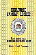 Treasured Family Recipes Pennsylvania Dutch Depression Ozark C by Paraday Betty/