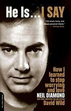 He Is... I Say: How I Learned to Stop Worrying and Love Neil Diamond - Good - Wi