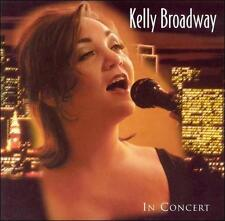 FREE US SHIP. on ANY 2 CDs! NEW CD Kelly Broadway: In Concert
