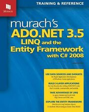 Murach's ADO.NET 3.5, LINQ, and the Entity Framework with C# 2008