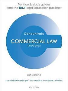 Commercial Law Concentrate: Law Revision and Study Guide by Eric Baskind