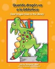 Querido dragon va a la biblioteca Dear Dragon Goes to the Library (Beginning-to-