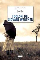 I dolori del giovane Werther di Wolfang Goethe Crescere Edizioni LIBRO Nuovo