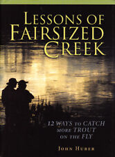 Lessons Of Fairsized Creek - 12 Ways to Catch More Trout on The Fly