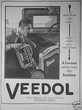 PUBLICITÉ 1927 A L'AVENIR SERVEZ VOUS DES HUILES VEEDOL - ADVERTISING