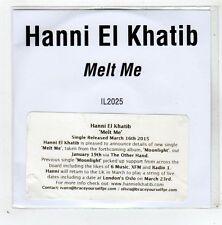 (GD628) Hanni El Khatib, Melt Me - 2015 DJ CD