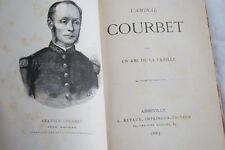 L'AMIRAL COURBET 1885 PAR UN AMI DE LA FAMILLE