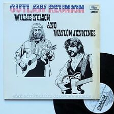 "LP Willie Nelson and Waylon Jennings  ""Outlaw reunion"""