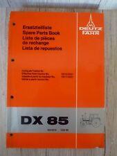 Original Ersatzteilliste Deutz Traktor DX 85