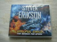 Willful Child - The Search For Spark by Steven Erikson- Unabridged CD Audio Book