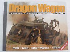 Dragon Wagon: Part 1: A Visual History of the U.S. Army's Heavy Tank Transporter