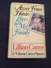 1st Ed. President Carter Mother Sister signed away from home Hologram COA