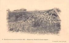 CPA ALGERIE TREMBLEMENT DE TERRE 24 JUIN 1910 MASQUERAY GOURBI DU GARDE INDIGENE