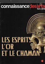Knowledge arts off / except series The spirits gold et le shaman REF E27