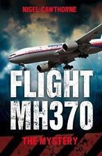 Flight MH370: The Mystery by Nigel Cawthorne BRAND NEW BOOK (Paperback, 2014)