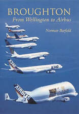 Broughton : From Wellington to Airbus, Good, Barfield, Norman, Book