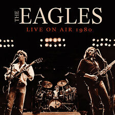 THE EAGLES New Sealed 2017 UNRELEASED LIVE 1980 CONCERT CD