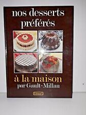 Livre  /Nos desserts préférés à la maison christian millau