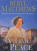 A Time of Peace By Beryl Matthews. 9780141014715