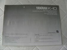 Yamaha K-10  Owner's Manual  Operating Instruction   New