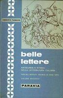 Belle lettere Antologia letteratura italiana  vol.2 Umberto Panozzo paravia 1967