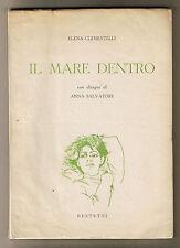 Elena Clementelli IL MARE DENTRO con disegni di Anna Salvatore - Bestetti 1957