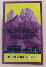 Luggage Label Hotel Montreux Palace,  Switzerland