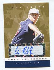 2007 Just Stars Gold Autograph RC #68 Cole Rohrbough #/50 Braves