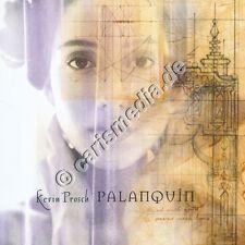 CD: PALANQUIN - Kevin Prosch - Praise, Worship, Folk, Rock *NEU*