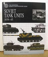 Soviet Tank Units 1939-45 by David Porter 2009 HB/DJ The Essential Guide