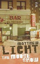 The Moose Show (Salt Modern Fiction)-ExLibrary