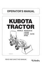 Kubota BX25DLB-AU LA240A BT602 tracteur opérateur Manuel réimprimé Peigne Bound