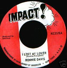 "RONNIE DAVIS - I Lost My Lover - 7""  (Impact! 1972)"